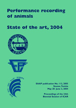 Performance recording of animals: State of the art, 2004