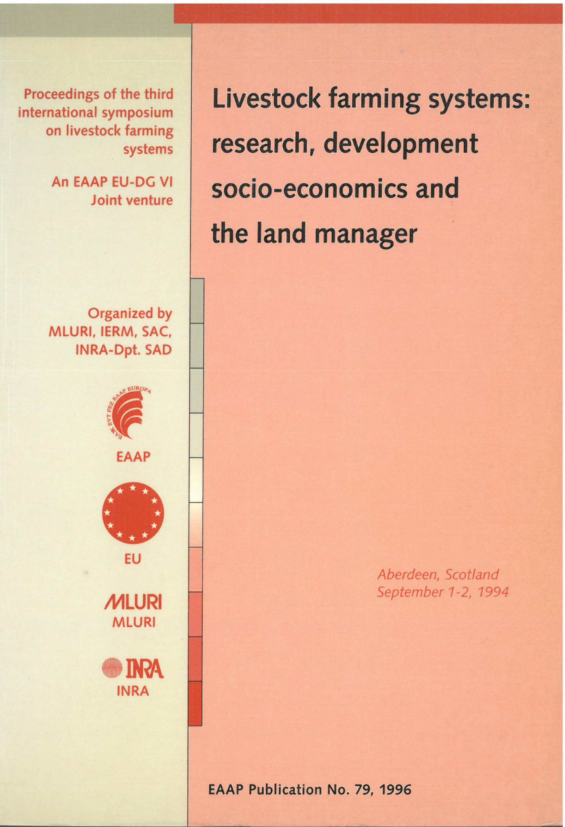 Livestock farming systems: research, development socio-economics and the land manager