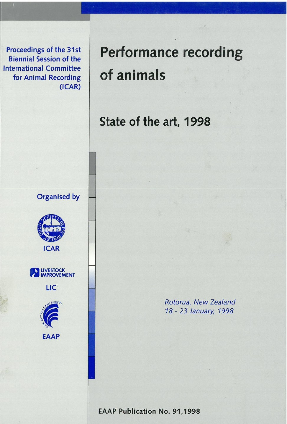 Performance recording of animals – State of the art, 1998