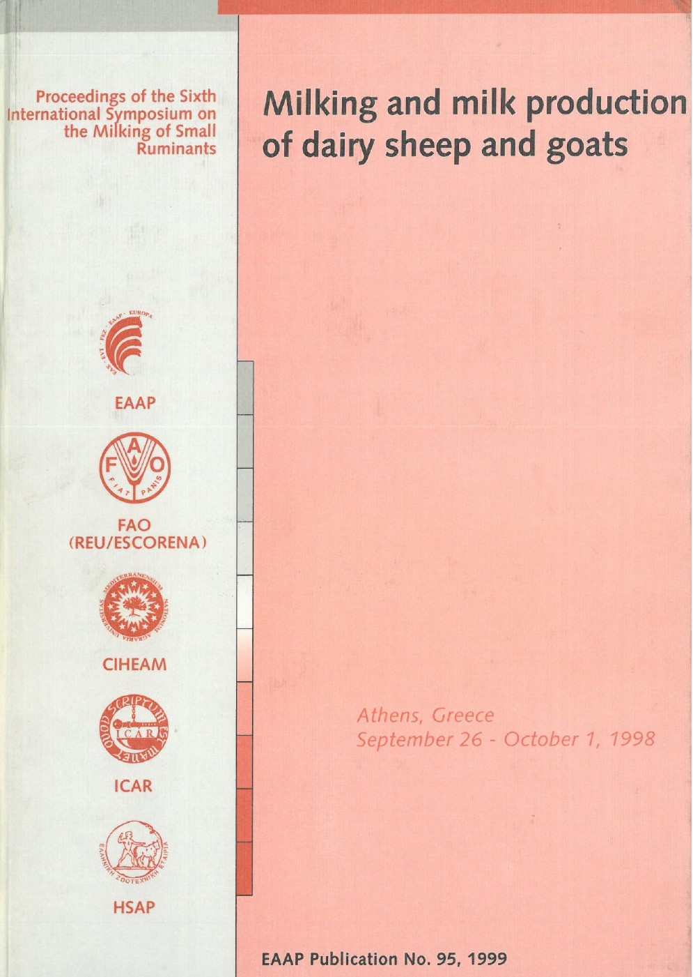 Milking and milk production of dairy sheep and goats