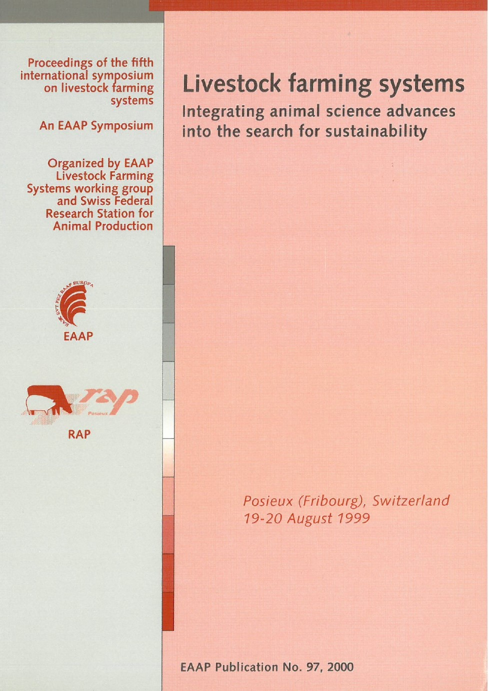 Livestock farming systems – Integrating animal science advances into the reseach for sustainability