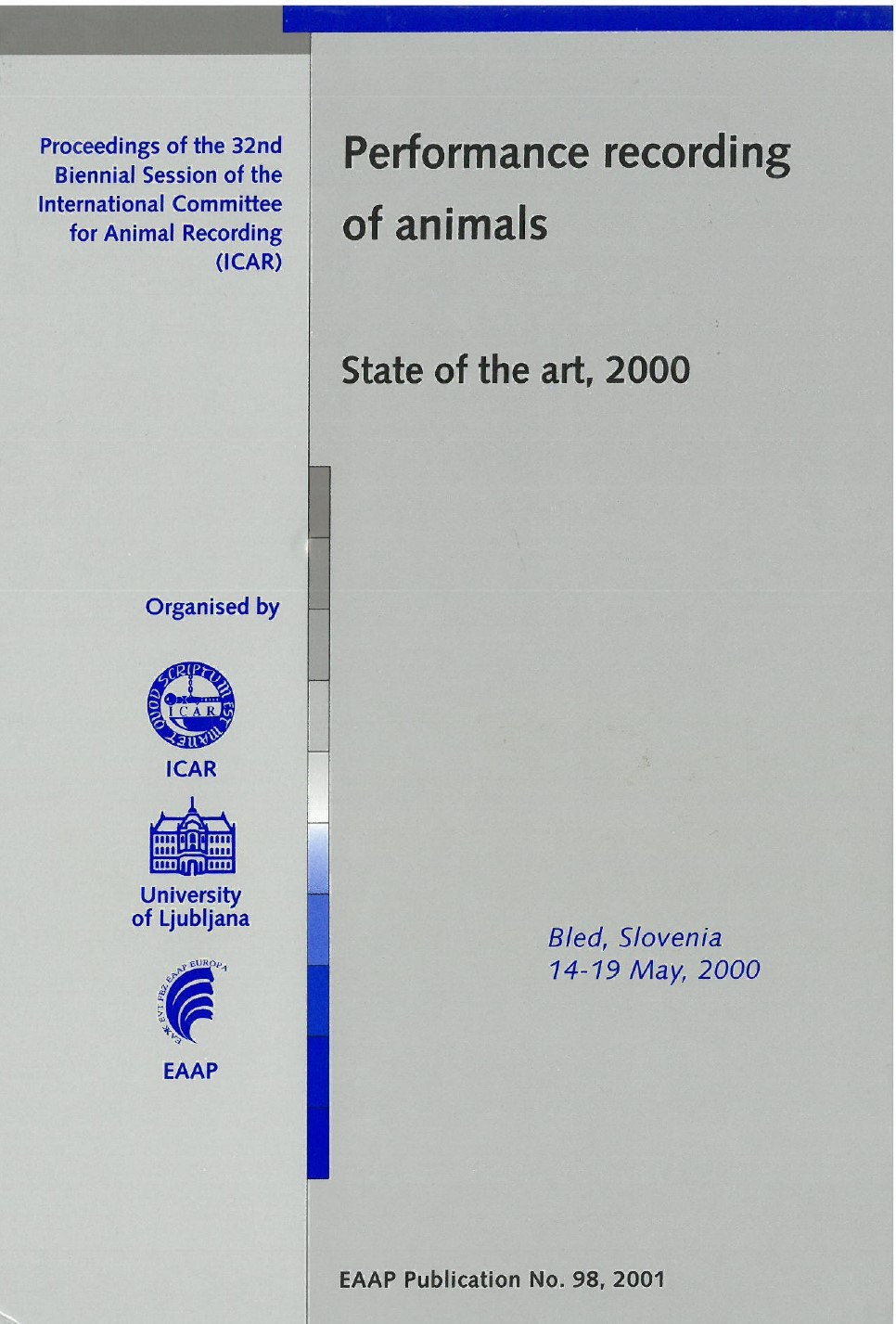 Performance recording of animals – State of the art, 2000
